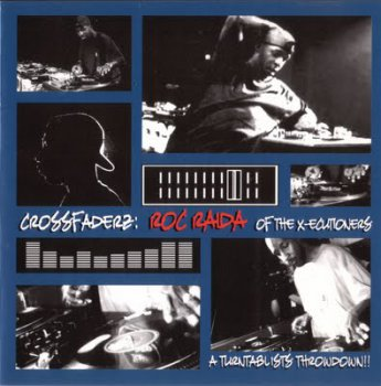 Roc Raida-Crossfaderz A Turntablist's Throwdown 2000
