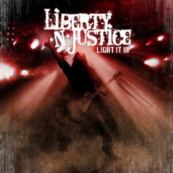 Liberty N' Justice - Light It Up (2010)