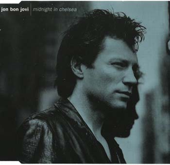 Jon Bon Jovi - Midnight In Chelsea [Single] 1997