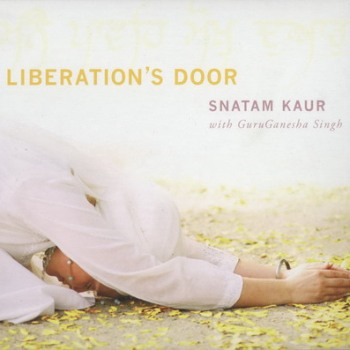 Snatam Kaur with GuruGanesha Singh - Liberation's Door (2009)