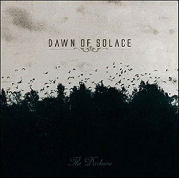 Dawn Of Solace - The Darkness 2006