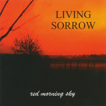 Living Sorrow - Red Morning Sky 1999