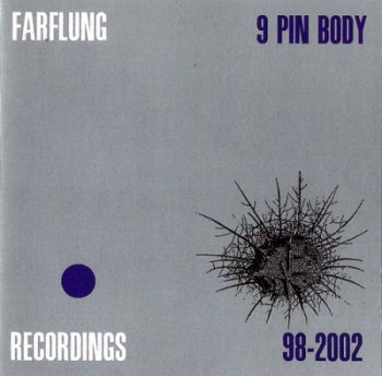 Farflung - 9 Pin Body 2002