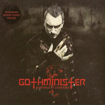 Gothminister -  Happiness in Darkness (2008)