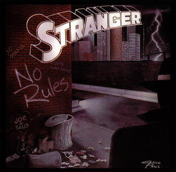 Stranger © - 1989 No Rules (Reissue 2005)
