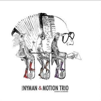 Michael Nyman & Motion Trio - Accoustic Accordions (2009)