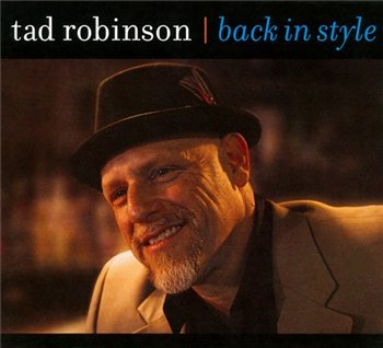 Tad Robinson - Back in Style (2010)