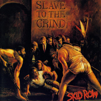 SKID ROW: Slave To The Grind (1991)