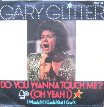 Gary Glitter - Do You Wanna Touch Me? (Gema 2008 136, SP Vinyl Rip 24bit/96kHz) 1973