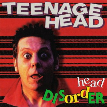 Teenage Head - Head Disorder (Loud Rock Records) 1996