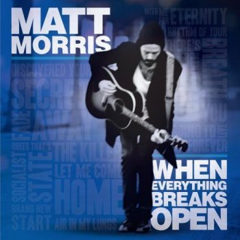 Matt Morris - When Everything Breaks Open (2010)