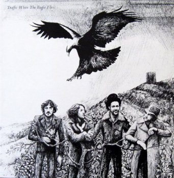 Traffic - When The Eagle Flies (Island Records UK Original LP VinylRip 24/96) 1974