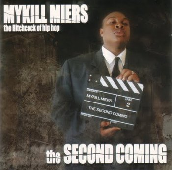Mykill Miers-The Second Coming 2001