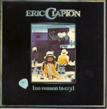 Eric Clapton - No Reason To Cry (SHM-CD) [Japan] 1976(2009)