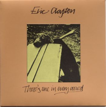 Eric Clapton - There's One in Every Crowd (SHM-CD) [Japan] 1975(2009)