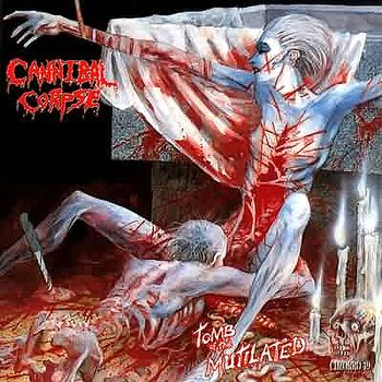 Cannibal Corpse - Tomb Of The Mutilated (1992)