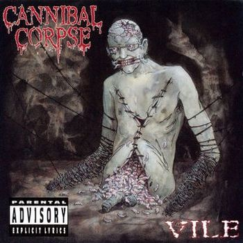 Cannibal Corpse - Vile (1996)