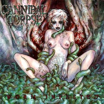 Cannibal Corpse - Worm Infested [EP] (2002)