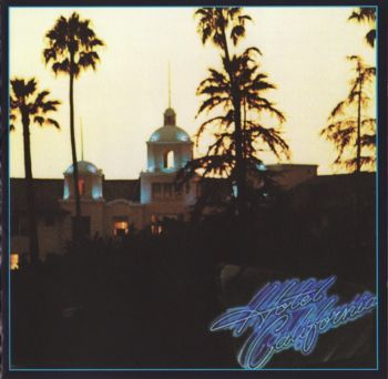 Eagles - Hotel California (SHM-CD) [Japan] 1976(2008)