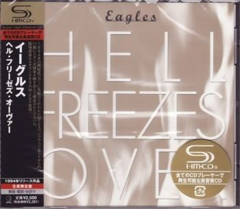 Eagles - Hell Freezes Over (SHM-CD) [Japan] 1994(2009)