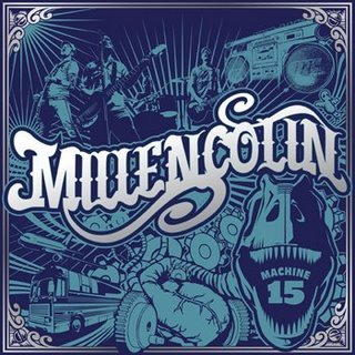 Millencolin - Machine 15 (2008)
