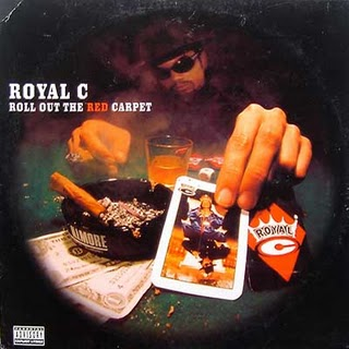 Royal C-Roll Out The Red Carpet 1996