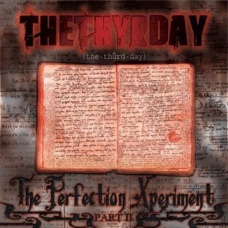 The Thyrday-The Perfection Xperiment 2 2005