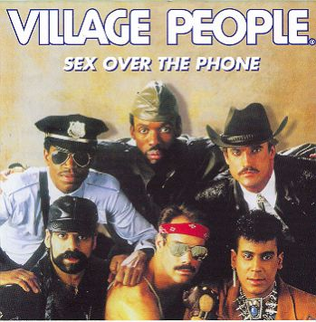 Village People-Sex Over The Phone 1985