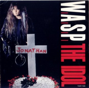 W.A.S.P. — The Idol (1992) (Single)