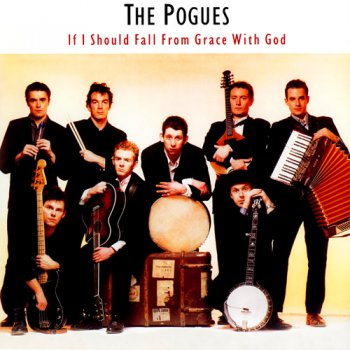 The Pogues - If I Should Fall From Grace With God (Off The Track Records France Original LP VinylRip 24/96) 1988
