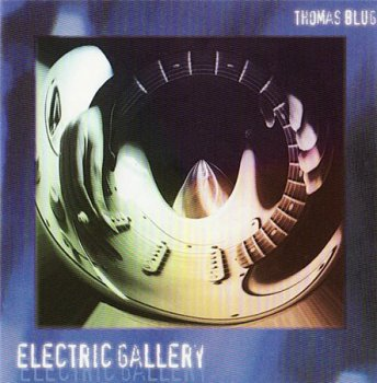 Thomas Blug - Electric Gallery (Semaphore Records) 1997