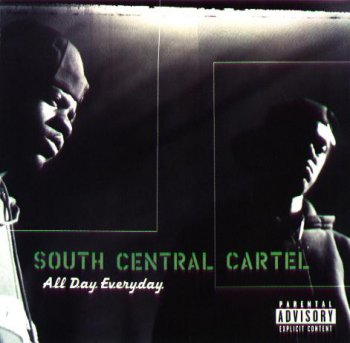 South Central Cartel-All Day Everyday 1997