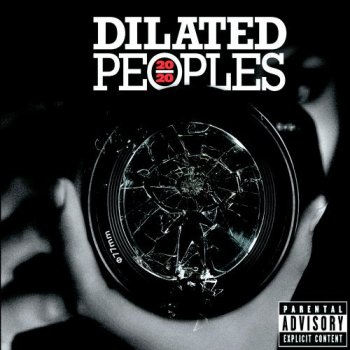 Dilated Peoples-20/20 2006