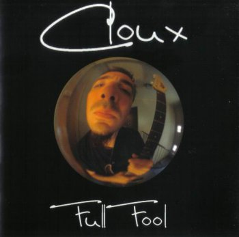 CLOUX - FULL FOOL (EP) - 2004
