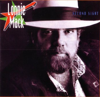 Lonnie Mack - Second Sight 1987 (1994)