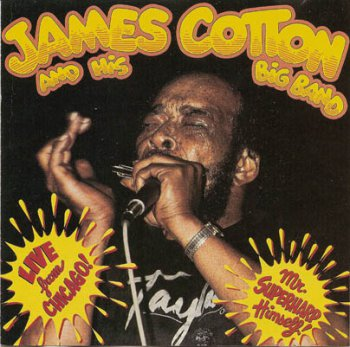 James Cotton - Live From Chicago-Mr. Superharp Himself 1986