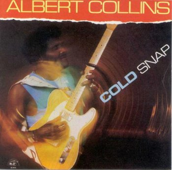 Albert Collins - Cold Snap 1986