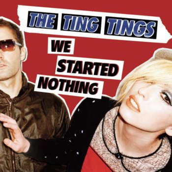 The Ting Things  - We Started Nothing (2008)