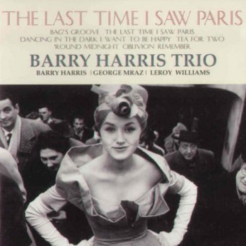 Barry Harris Trio - The Last Time I Saw Paris (2009)
