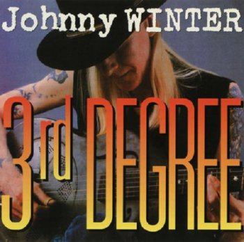 Johnny Winter - 3rd Degree 1986