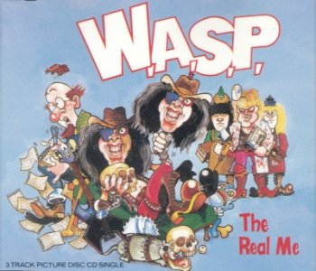 W.A.S.P. — The Real Me (1989) (Single)