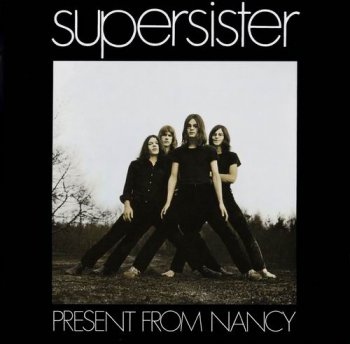 SUPERSISTER - PRESENT FROM NANCY - 1970