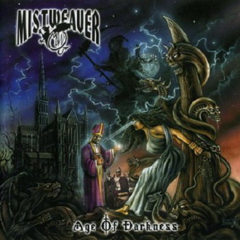 Mistweaver - Age Of Darkness (2005)