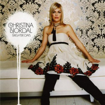 Christina Bjordal - Brighter Days (2006)
