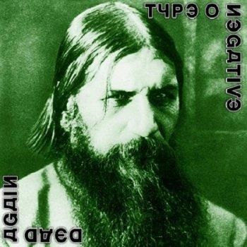 Type O Negative - Dead Again (2007)