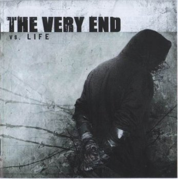 The Very End - Vs. Life (2008)