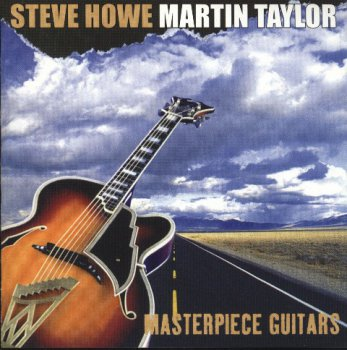 Steve Howe and Martin Taylor - Masterpiece Guitars  (2002)