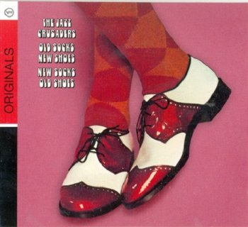 The Jazz Crusaders - Old Socks, New Shoes...New Socks, Old Shoes (1970)