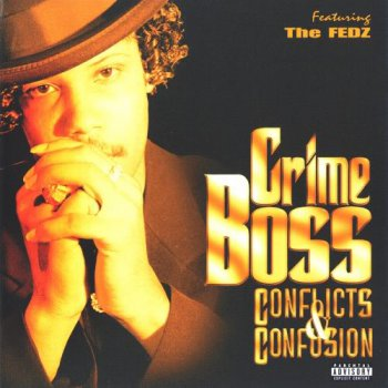 Crime Boss-Conflicts & Confusion 1997