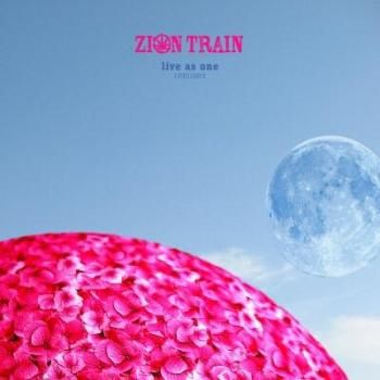 Zion Train - Live As One Remixes (2009)